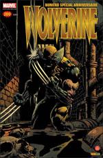 Wolverine (revue) – Revue V 1, T200 : Le meilleur dans sa partie (0), comics chez Panini Comics de Finch, Dezago, Cebulski, Motter, Asmus, Scott, Miki, Craig, Guru efx, Mason, Staples