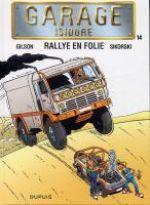Garage Isidore T14 : Rallye en folie (0), bd chez Dupuis de Gilson, Sikorski, Cerise