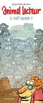 Animal lecteur T2 : Il sort quand ? (0), bd chez Dupuis de Salma, Libon