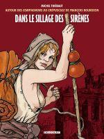 Les compagnons du crépuscule : Dans le sillage des sirènes (0), bd chez Delcourt de Thiébaut, Bourgeon
