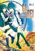 Ga-Rei - La bête enchaînée T8, manga chez Pika de Segawa
