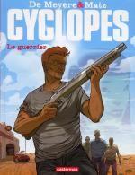 Cyclopes T4 : Le guerrier (0), bd chez Casterman de Matz, de Meyere, Jamin