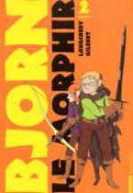 Bjorn le Morphir – cycle 1 : Bjorn aux enfers, T2 : Le prince oublié (0), bd chez Casterman de Lavachery, Gilbert