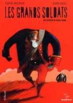 Les grands soldats, bd chez Gallimard de Rivelaygue, Tallec