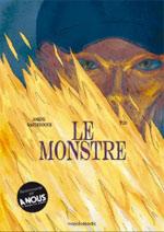 Le monstre, bd chez Manolosanctis de Safieddine, Viguier