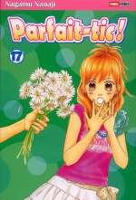 Parfait-tic ! T17, manga chez Panini Comics de Nanaji