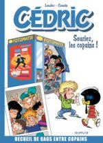 Cédric - Best of T3 : Souriez les copains (0), bd chez Dupuis de Cauvin, Laudec, Léonardo