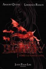 Elizabeth Bathory T1 : Le temps de l'éveil (0), bd chez Juste Pour Lire Editions de Quetel, Rasson