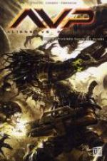 Aliens vs Predator T2 : Troisième guerre des mondes (0), comics chez Soleil de Stradley, Pennington, Leonardi, Dzioba, Swanland