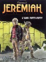 Jeremiah T30 : Fifty-fifty (0), bd chez Dupuis de Hermann