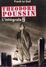 Théodore Poussin T2, bd chez Dupuis de Le Gall, Thomas
