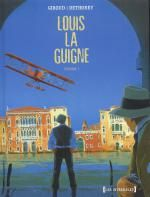 Louis la Guigne T1, bd chez Glénat de Giroud, Dethorey, Dethorey