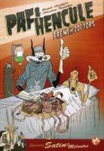 Paf & Hencule T1 : French doctors (0), bd chez Même pas mal Editions de Kadabra, Acnéique