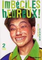 Imbéciles heureux ! T2, manga chez Delcourt de Shaku