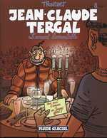 Jean Claude Tergal T8 : L'amant lamentable (0), bd chez Fluide Glacial de Tronchet, Jaimito/CDM