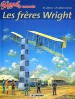 Biggles raconte T6 : Les frères Wright (0), bd chez Le Lombard de Lefèvre-Garros, Uderzo, Ott