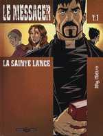 Le messager T1 : La sainte lance (0), bd chez Bamboo de Richez, Mig, Aurelia