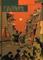 L'anatomiste, bd chez Soleil de Miquel, Tackian, Godart