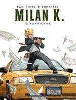 Milan K T2 : Hurricane (0), bd chez Les Humanoïdes Associés de Timel, Rouge