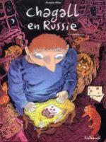 Chagall en Russie T2, bd chez Gallimard de Sfar