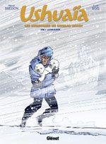Ushuaïa T2 : La peur blanche (0), bd chez Glénat de Bresson, Ridel