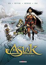 Aslak T1 : L'oeil du monde (0), bd chez Delcourt de Weytens, Chabuel, Michalak, Drac