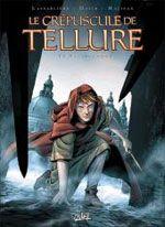 Le Crépuscule de Tellure T1 : Saliriandre (0), bd chez Soleil de Lassablière, Malisan