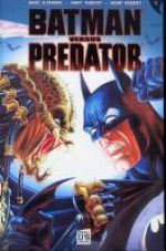 Batman vs Predator T1, comics chez Soleil de Gibbons, Kubert, Kubert, Van Valkenburg
