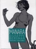 Giuseppe Bergman T1 : Aventures vénitiennes (1), bd chez Drugstore de Manara
