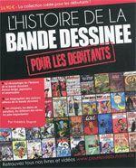 Pour les débutants : L'histoire de la bande dessinée (0), bd chez QIDesign de Duprat, Collectif
