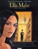 Ella Mahé T3 : Celle qui n'a pas de nom (0), bd chez Glénat de Charles, Charles