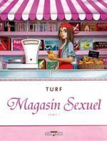 Magasin sexuel T1, bd chez Delcourt de Turf