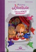 Princesse Libellule T1 : Cherche prince désespérément  (0), bd chez La boîte à bulles de Arlène, Bellat