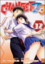 Change Hi Fu Mi T12, manga chez Taïfu comics de Sakaguchi, Iwasawa