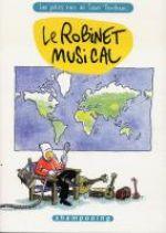 Les petits riens de Lewis Trondheim T5 : Le Robinet musical (0), bd chez Delcourt de Trondheim