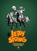 Jerry Spring T3 : 1958-1962 (0), bd chez Dupuis de Jijé