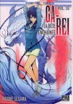 Ga-Rei - La bête enchaînée T10, manga chez Pika de Segawa