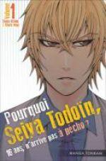 Pourquoi Seiya Todoïn, 16 ans, n'arrive pas à pécho ? T1, manga chez Tonkam de Uchino, Mogi