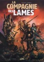 La Compagnie des lames T1 : Renaissance (0), bd chez Soleil de Tackian, Kendall