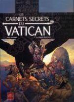 Les carnets secrets du Vatican T5 : Le bâton de Moïse (0), bd chez Soleil de Novy, Surzhenko, Digikore studio