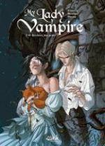 My lady vampire T1 : Deviens ma proie (0), bd chez Soleil de Alwett, Nicolaci, Studio yellowhale