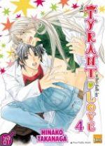 The tyrant who fall in love T4, manga chez Taïfu comics de Takanaga