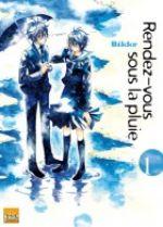 Rendez-vous sous la pluie T1, manga chez Taïfu comics de Bikke
