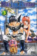 Marine hunter T3, manga chez Pika de Ohtsuka