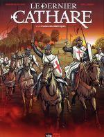Le dernier cathare T2 : Le sang des hérétiques (0), bd chez 12 bis de Delalande, Lambert, Pradelle