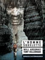 L'Homme squelette, bd chez Casterman de Hillerman, Will Argunas