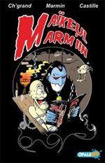 Maïkeul Marn iin T1, comics chez Opale BD de Ch'grand, Marmin