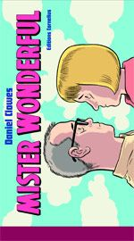 Mr Wonderful : , comics chez Cornelius de Clowes