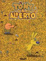 Tony et Alberto T10 : Où est Tony ? (0), bd chez Glénat de Dab's
