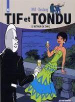 Tif et Tondu T10 : Le retour de choc (0), bd chez Dupuis de Desberg, Will